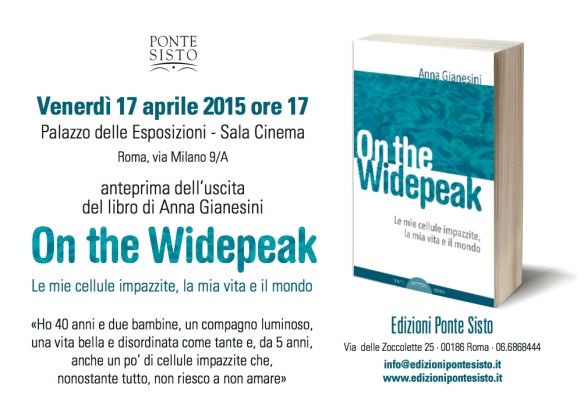Invito On The Widepeak, Venerdì 17 Aprile 2015 ore 17 - Palazzo delle Esposizioni, Roma